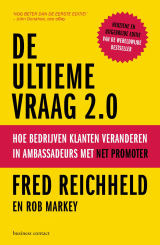 De ultieme vraag 2.0 - Fred Reichheld and Rob Markey