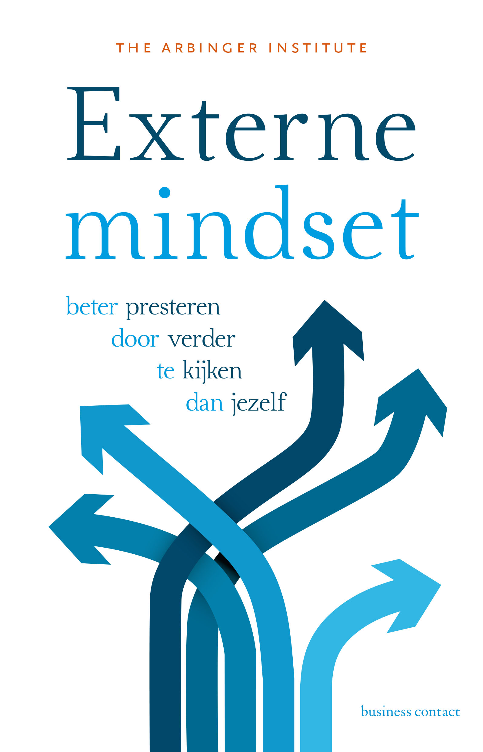Externe Mindset - The Arbinger Institute